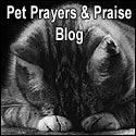 Pet Prayer and Praise Blog